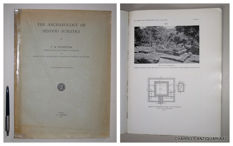 SCHNITGER, F.M., -  The archaeology of Hindoo Sumatra.