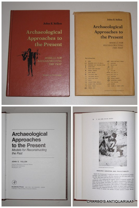 YELLEN, JOHN E., -  Archaeological approaches to the present: Models for reconstructing the past.