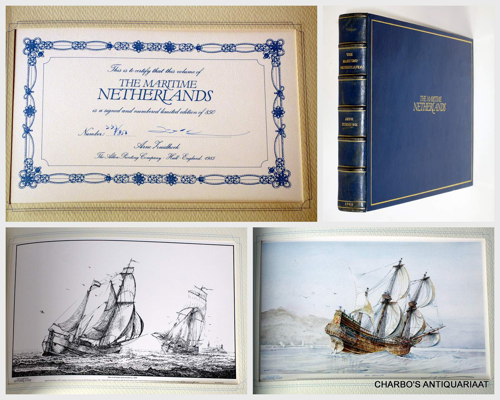 ZUIDHOEK, ARNE (TEXT & PLATES), -  The maritime Netherlands. Foreword by Anthony van Kampen.