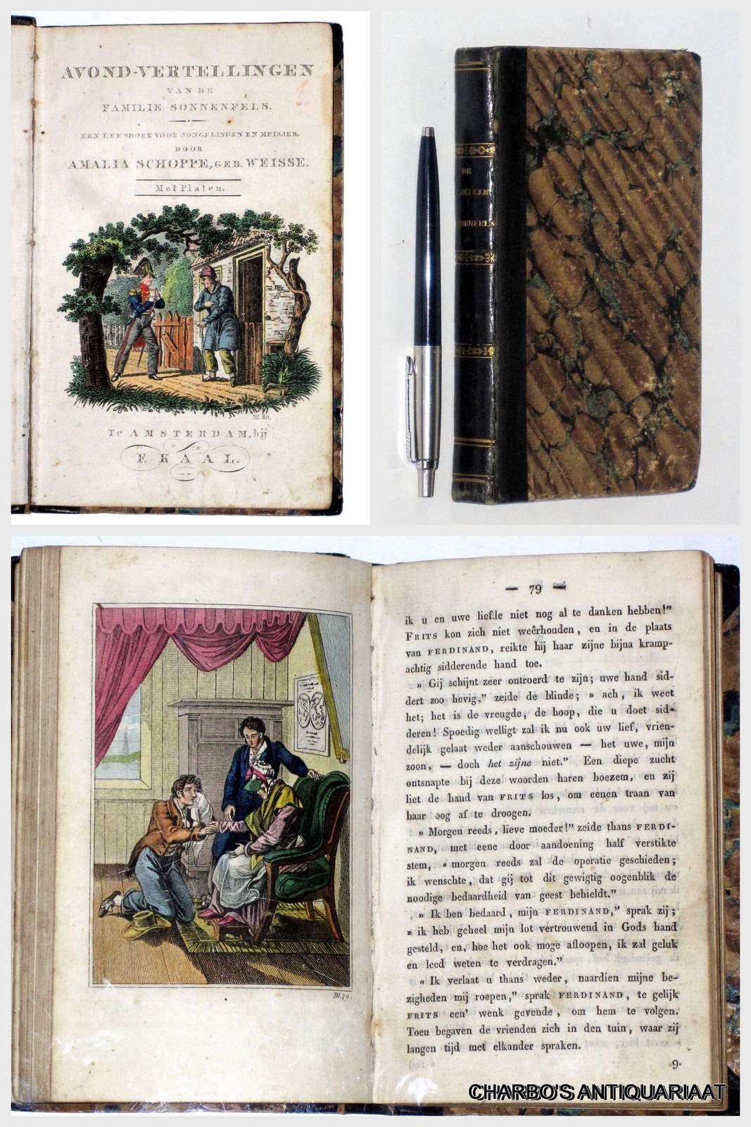 SCHOPPE-WEISSE [=WEISE], AMALIA, -  Avond-vertellingen van de familie Sonnenfels. Een leesboek voor jongelingen en meisjes.