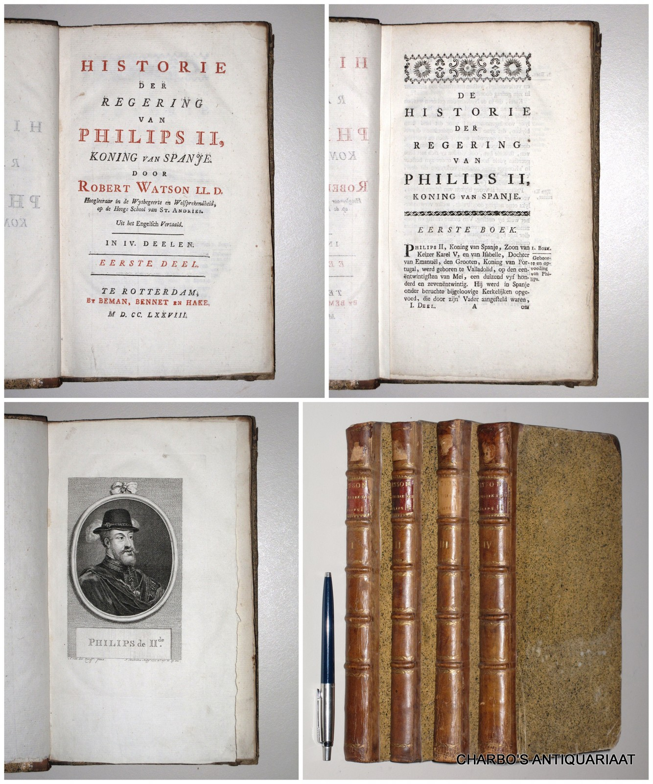 WATSON, ROBERT, -  Historie der regering van Philips II, koning van Spanje. (Full set of 4 vols.).