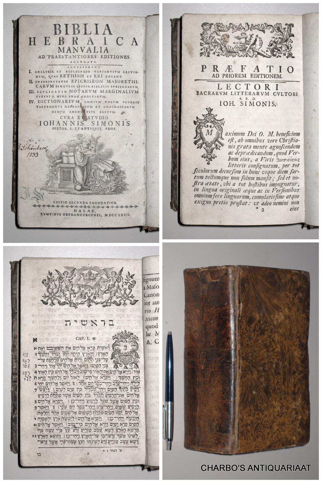SIMONIS, JOHANNES (ED.), -  Biblia Hebraica manualia ad praestantiores editiones accurata. [Hebrew text].