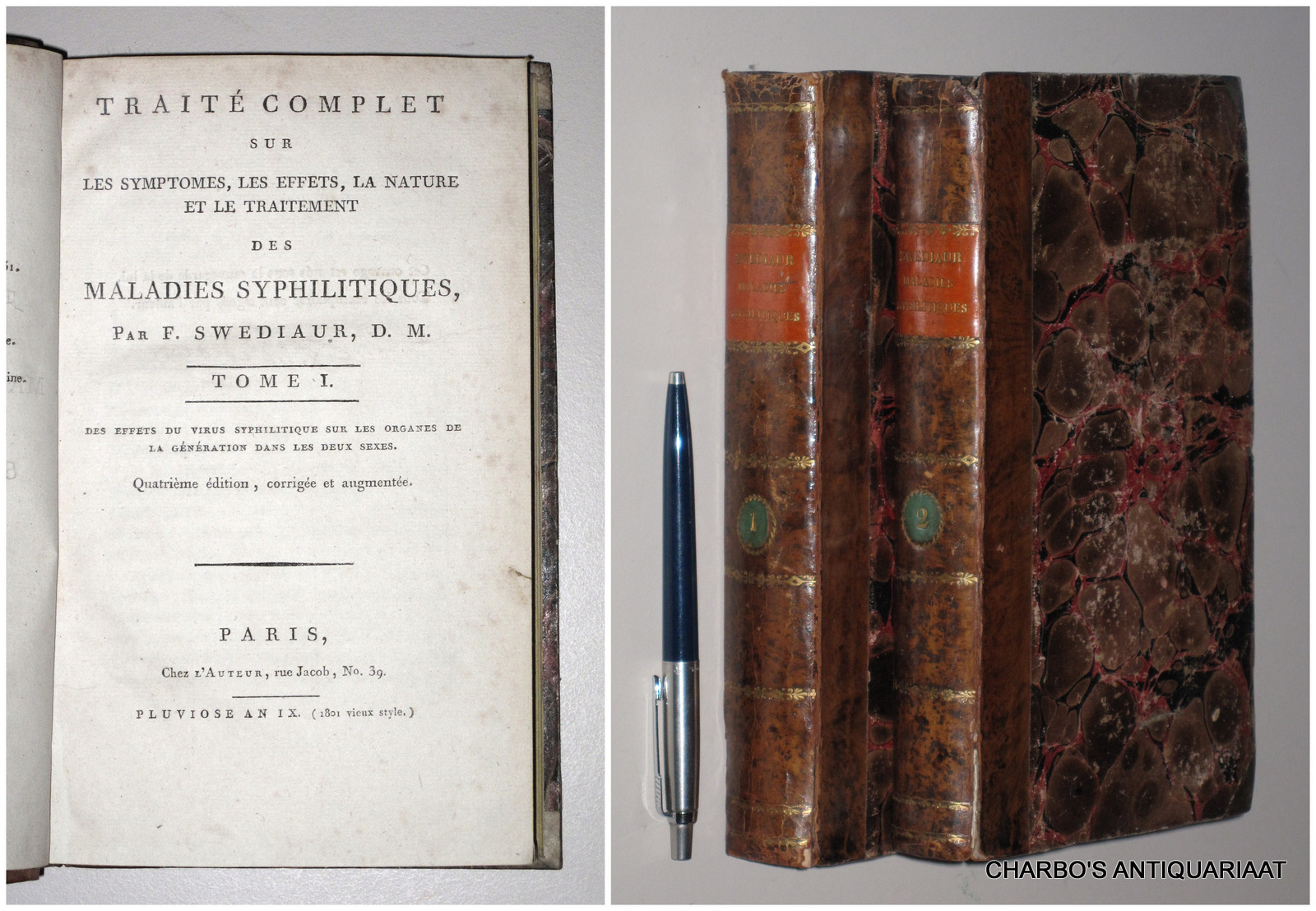 SWEDIAUR, F., -  Traité complet sur les symptomes, les effets, la nature et le traitement des maladies syphilitiques. (2 vol. set).