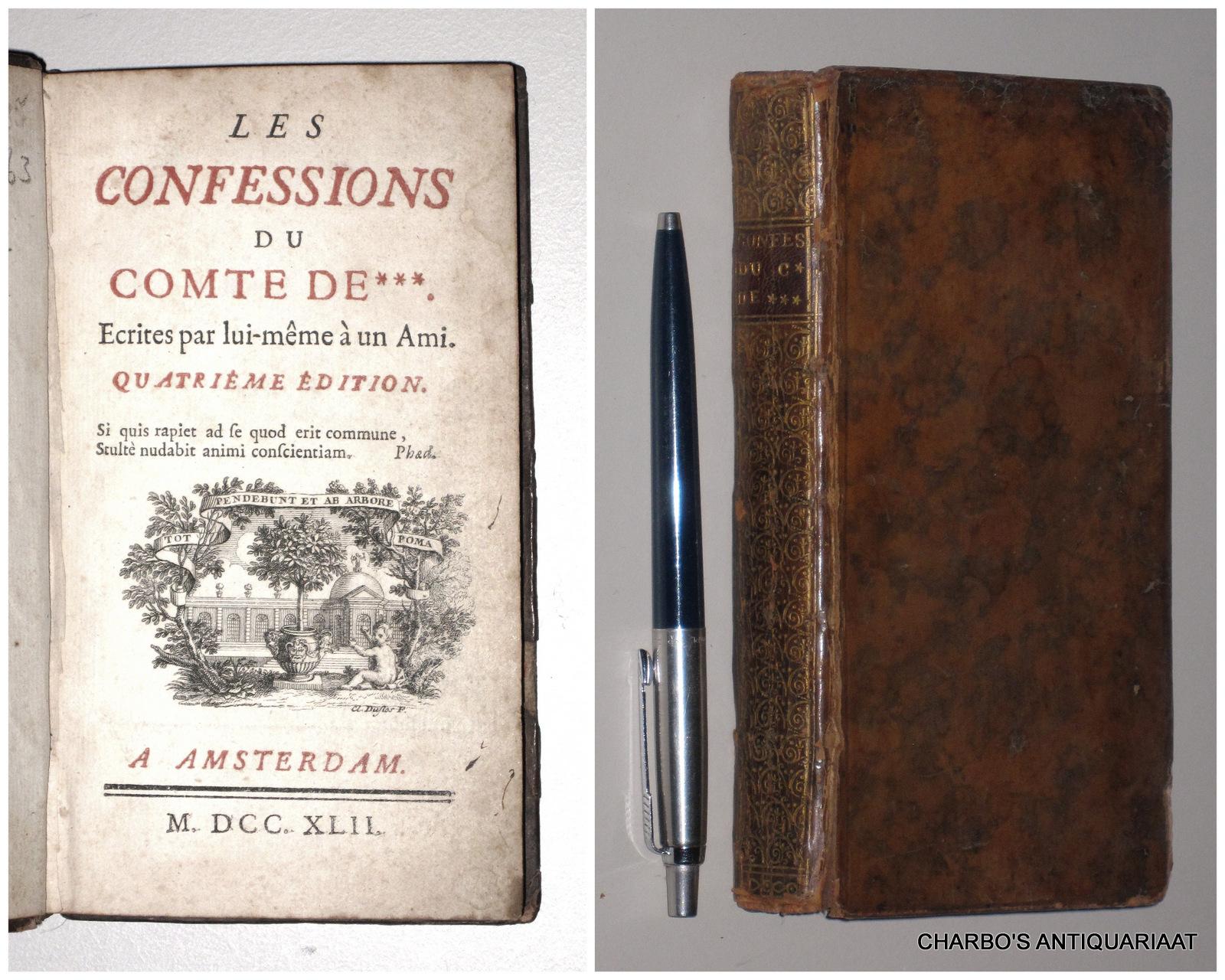 DUCLOS, CHARLES PINOT (ANON. PUBL.), -  Les confessions du comte de ***. Ecrites par lui-même à un ami.