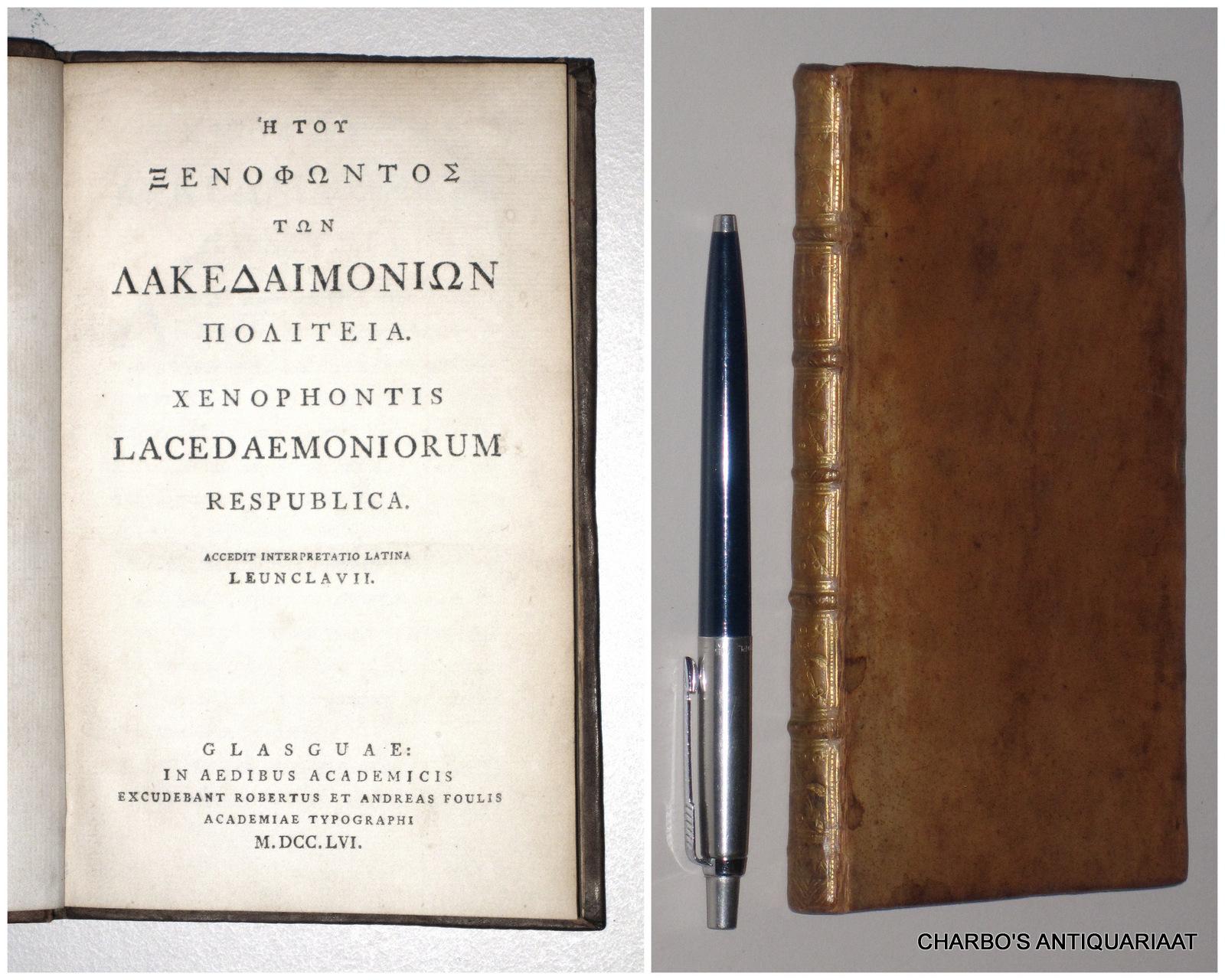 XENOPHON,, Xenophontis Lacedaemoniorum respublica. Accedit interpretatio  Latina Leunclavii.