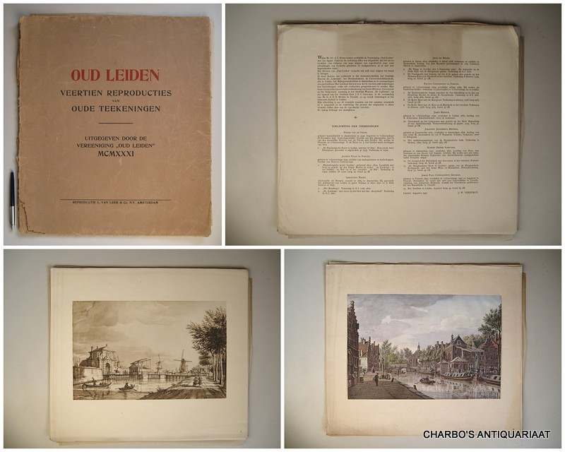 VERBURGT, J.W. (TEKST), -  Oud Leiden. Veertien reproducties van oude teekeningen. Uitgegeven door de Vereeniging