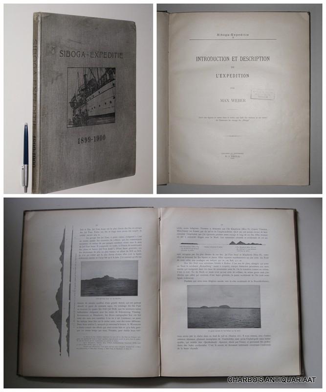 WEBER, MAX, -  Siboga-expeditie (1899-1900): Introduction et description de l'expedition. (Suivi de:) G.F. TYDEMAN,  Liste des stations de la campagne scientifique du