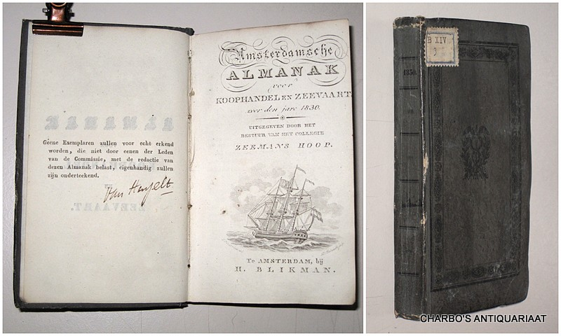 COLLEGIE ZEEMANSHOOP, -  Amsterdamsche almanak voor koophandel en zeevaart voor den jare 1830. Uitgegeven door het bestuur van het College Zeemans Hoop.