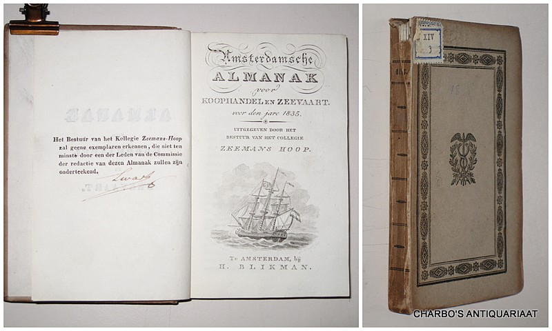 COLLEGIE ZEEMANSHOOP, -  Amsterdamsche almanak voor koophandel en zeevaart voor den jare 1835. Uitgegeven door het bestuur van het College Zeemans Hoop.