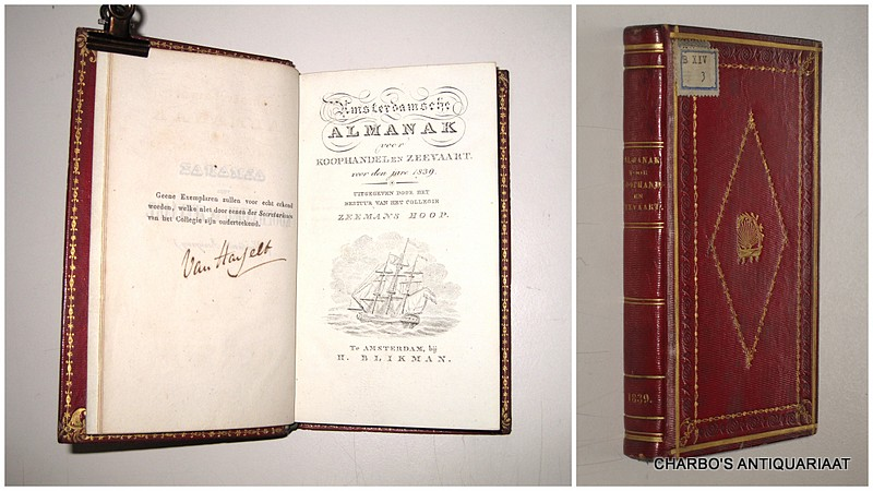COLLEGIE ZEEMANSHOOP, -  Amsterdamsche almanak voor koophandel en zeevaart voor den jare 1839. Uitgegeven door het bestuur van het College Zeemans Hoop.