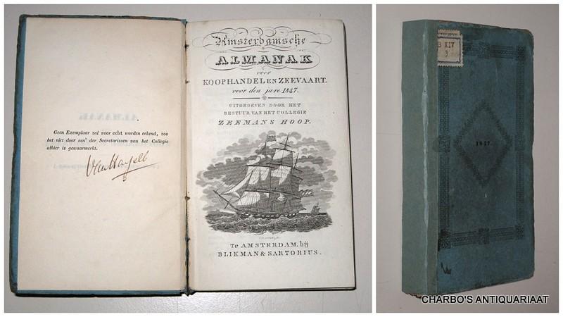 COLLEGIE ZEEMANSHOOP, -  Amsterdamsche almanak voor koophandel en zeevaart voor den jare 1847. Uitgegeven door het bestuur van het College Zeemans Hoop.