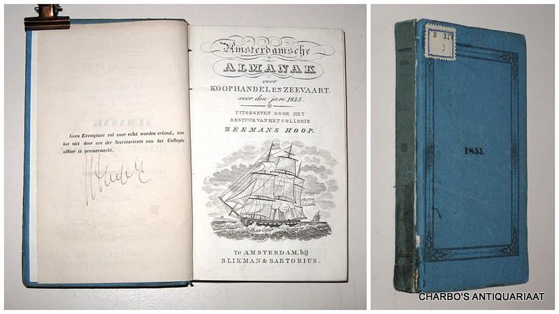 COLLEGIE ZEEMANSHOOP, -  Amsterdamsche almanak voor koophandel en zeevaart voor den jare 1855. Uitgegeven door het bestuur van het College Zeemans Hoop.