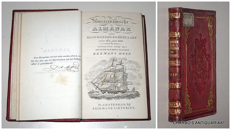 COLLEGIE ZEEMANSHOOP, -  Amsterdamsche almanak voor koophandel en zeevaart voor den jare 1860. Uitgegeven door het bestuur van het College Zeemans Hoop.