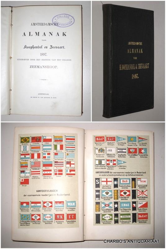 COLLEGIE ZEEMANSHOOP, -  Amsterdamsche almanak voor koophandel en zeevaart 1897. Uitgegeven door het bestuur van het College Zeemans Hoop.