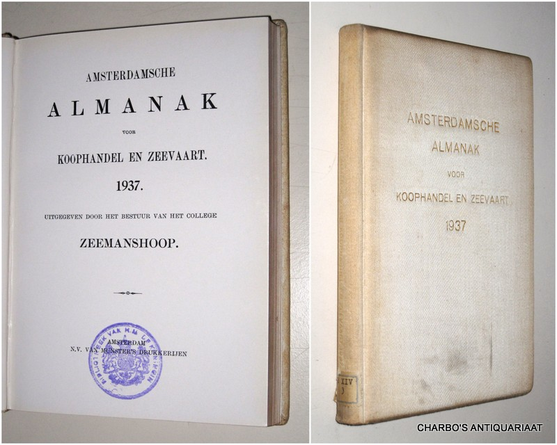 COLLEGE ZEEMANSHOOP, -  Amsterdamsche almanak voor koophandel en zeevaart 1937. Uitgegeven door het bestuur van het College Zeemanshoop.