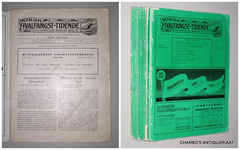 VANGSTEIN, EINAR (ED.), -  Norsk Hvalfangst-Tidende (The Norwegian Whaling Gazette), Organ for hvalfangerforeningen. Jan. - Dec. 1952. 41. Arg., nrs. 1-12.