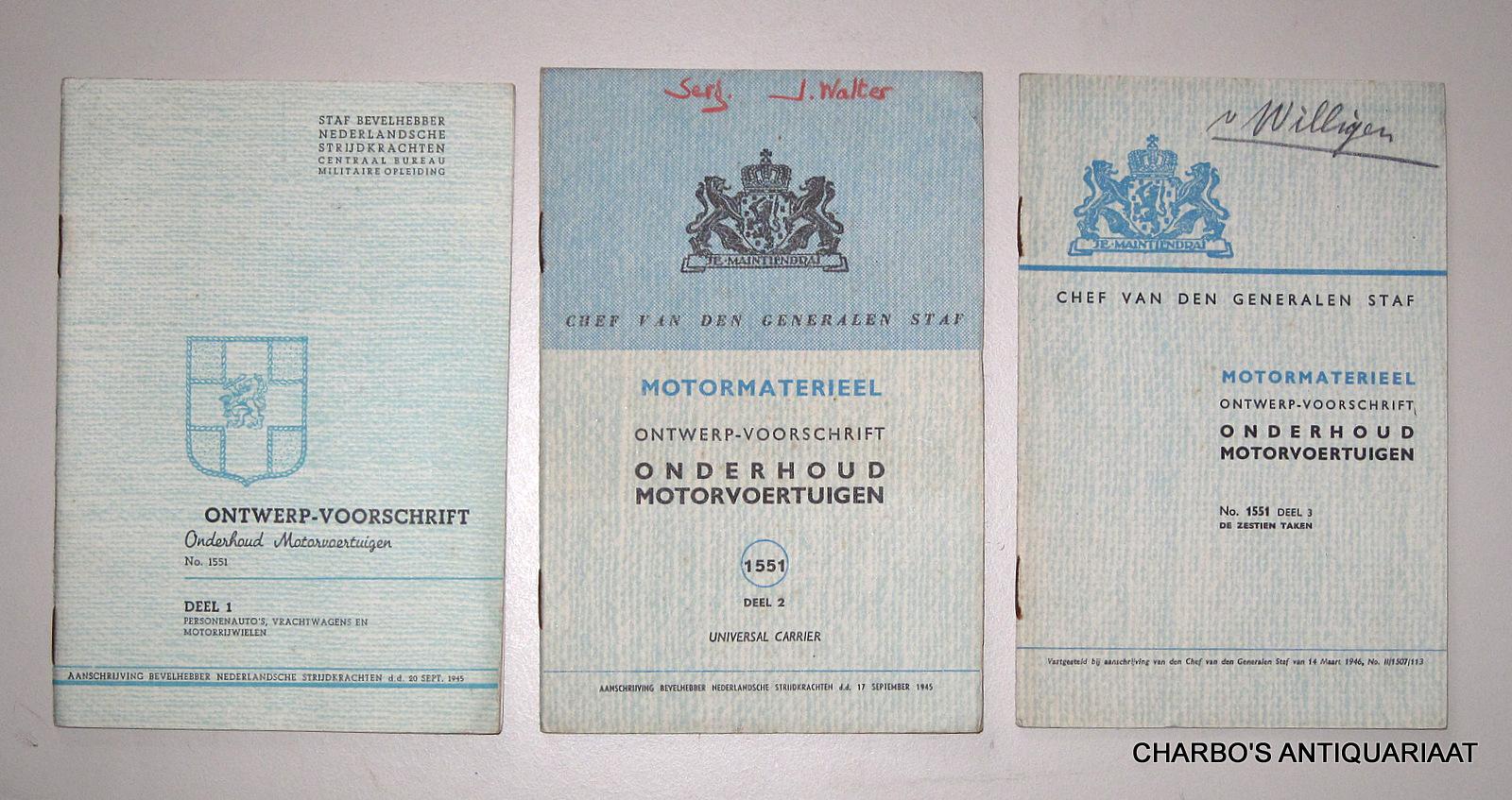 CHEF VAN DEN GENERALEN STAF, -  Ontwerp-voorschrift onderhoud motorvoertuigen No. 1551. Deel 1, 2 en 3.
