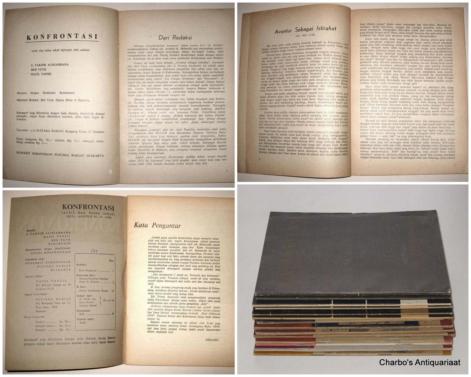 VUYK, BEP (ET AL, EDS.), -  Konfrontasi, terbit dua bulan sekali. Nos. 2-7 + 11-14 + 25 + 28 + 30 + 31, Sept/Okt. 1954 - Djuli/Aug. 1959.