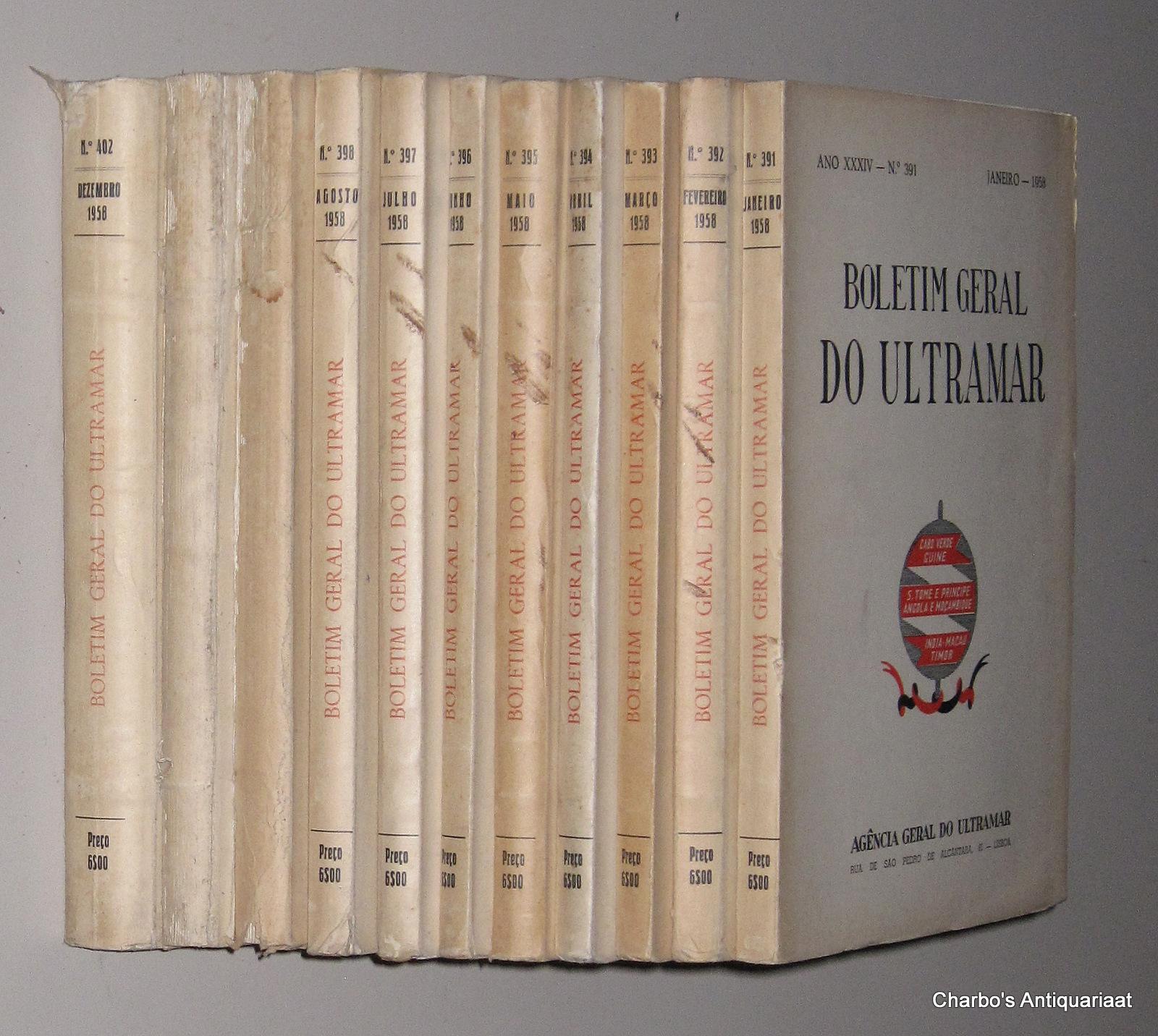AGENCIA GERAL DO ULTRAMAR, -  Boletim Geral do Ultramar, ano XXXIV No.391, Janeiro - No. 402, Dezembro 1958.