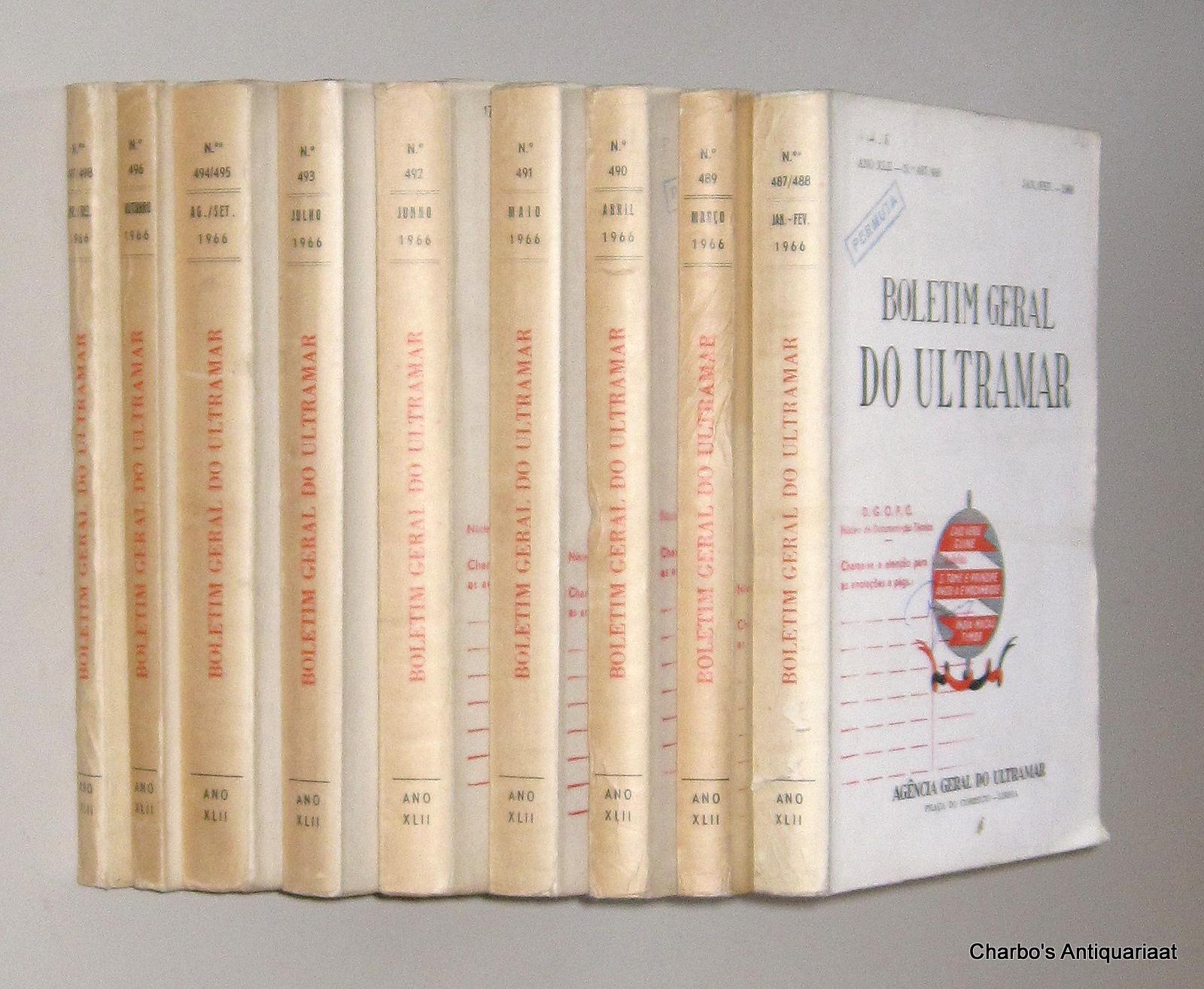 AGENCIA GERAL DO ULTRAMAR, -  Boletim Geral do Ultramar, ano XLII No. 487, Janeiro - No. 498, Dezembro 1966.