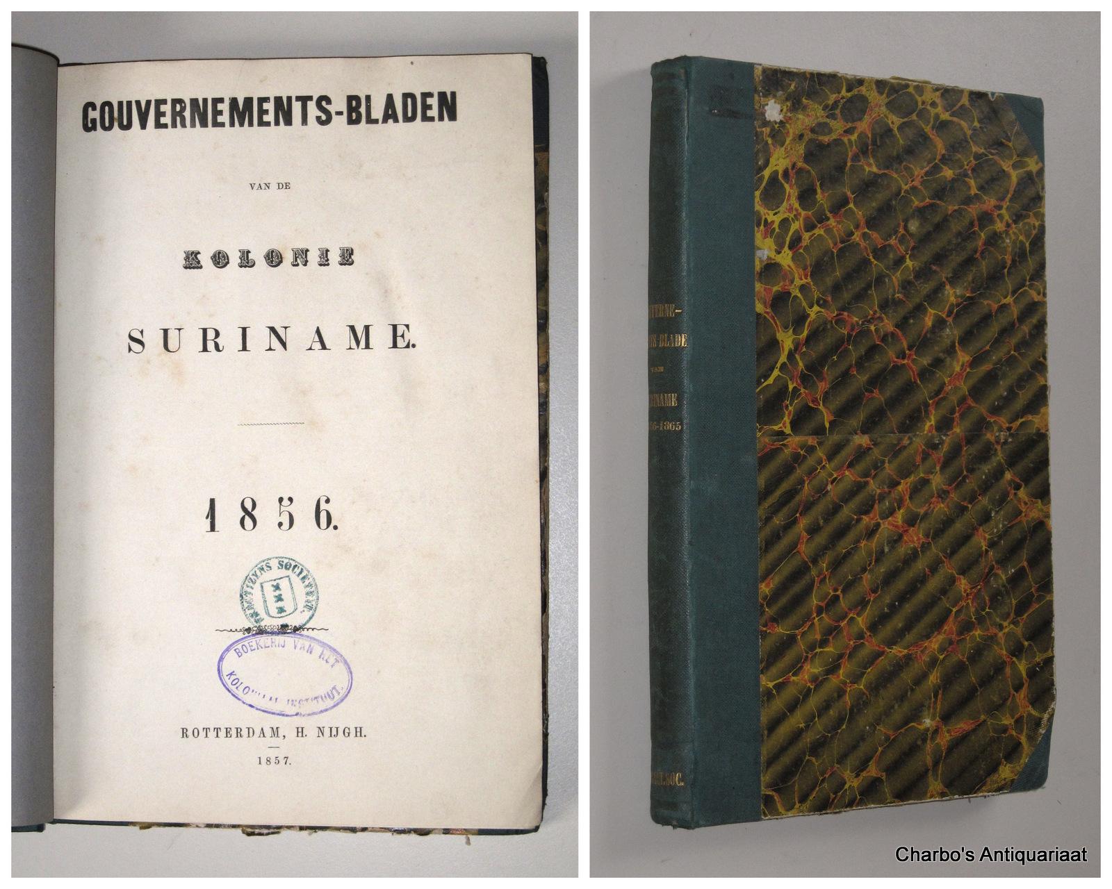 SURINAME. -  Gouvernements-bladen van de Kolonie Suriname 1856-1865.