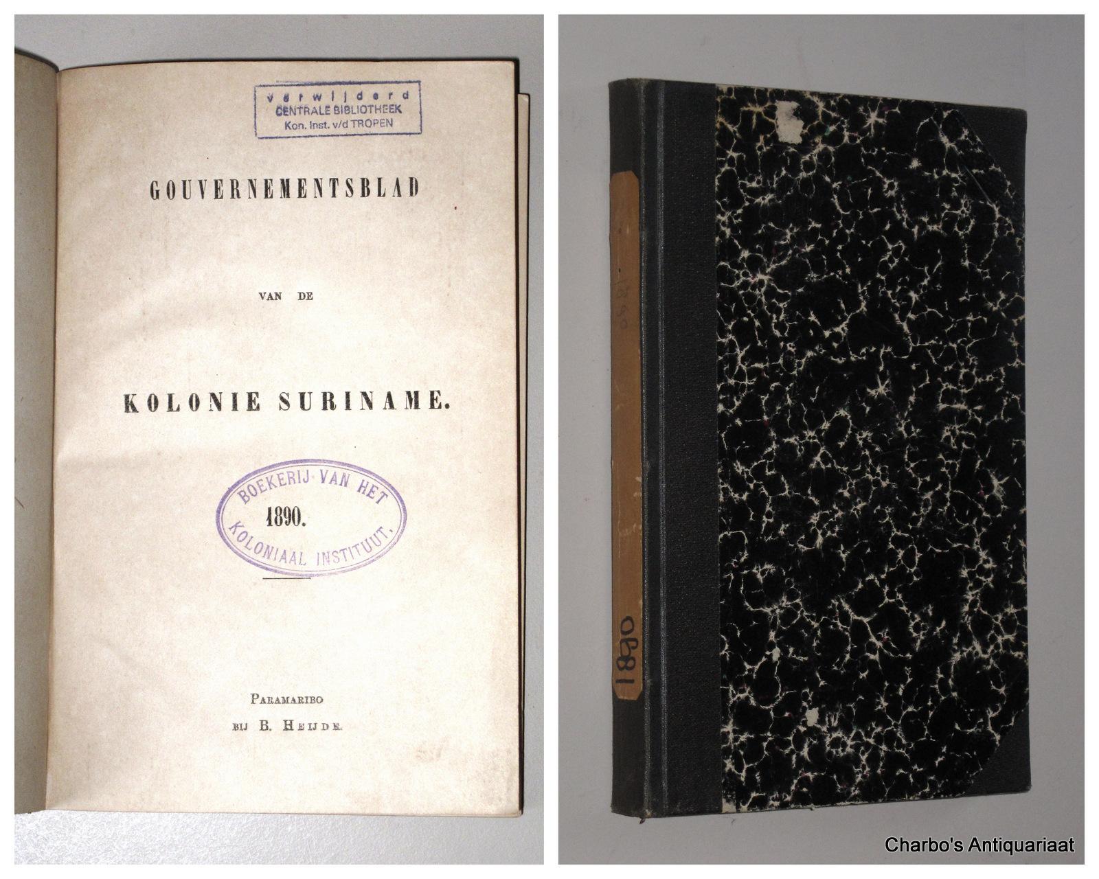 SURINAME. -  Gouvernementsblad der Kolonie Suriname voor het jaar 1890.