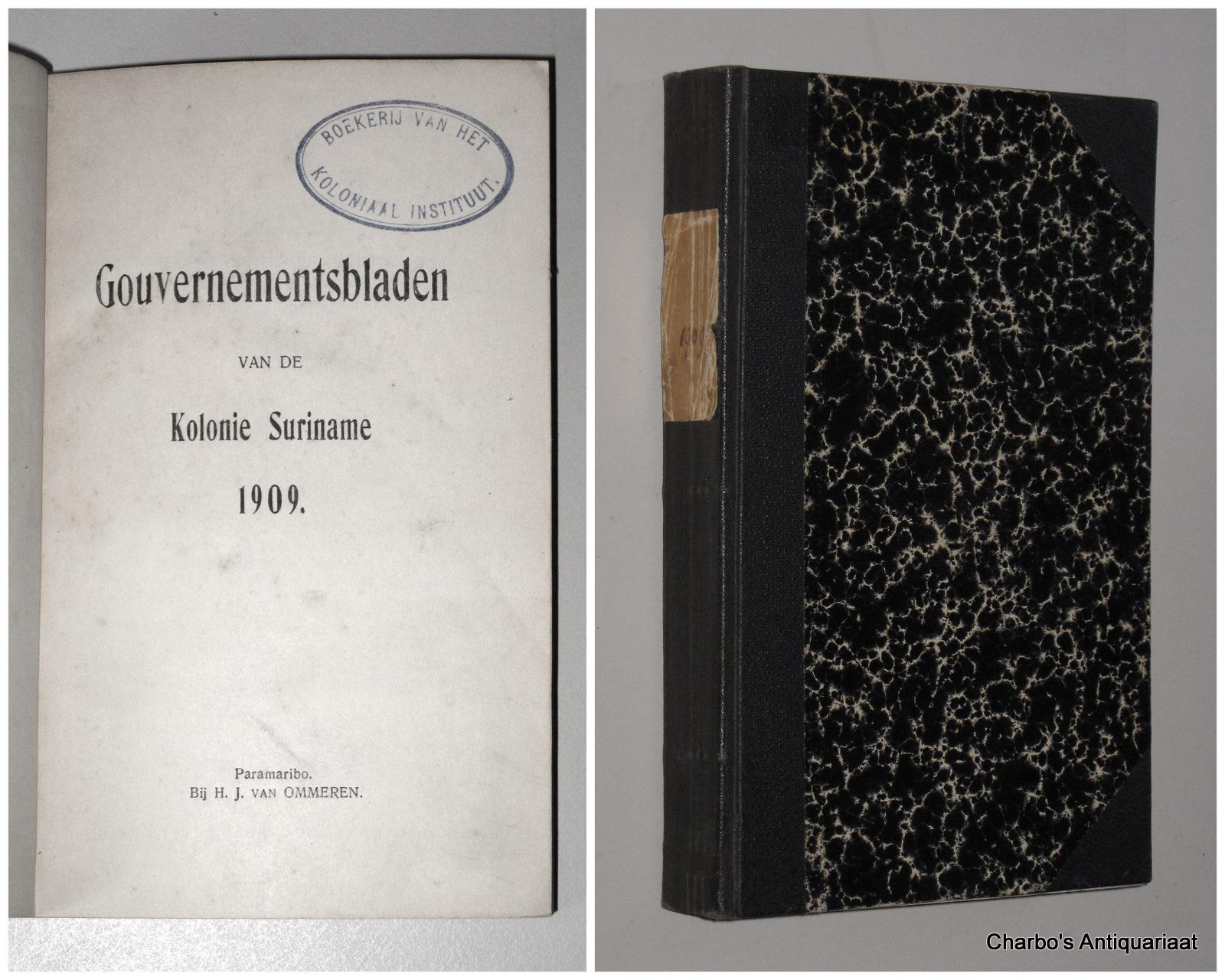 SURINAME. -  Gouvernementsblad van de Kolonie Suriname 1909.