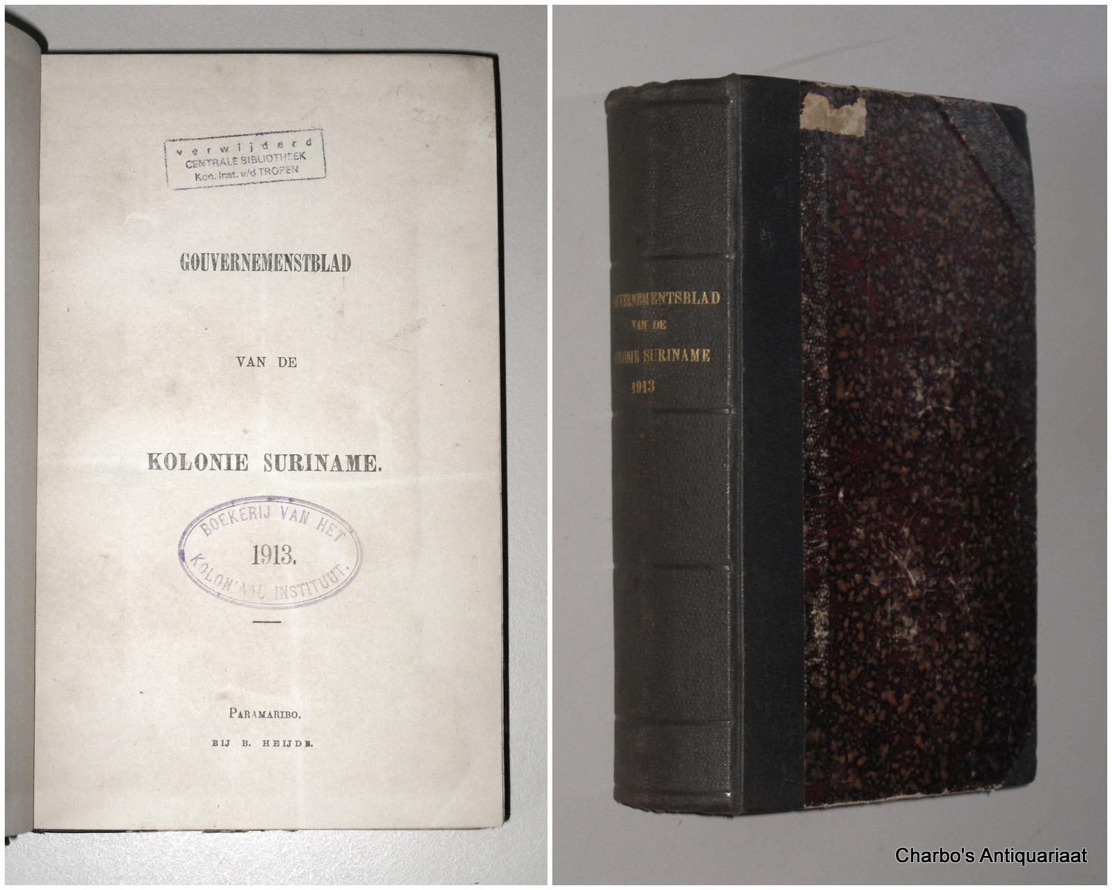 SURINAME. -  Gouvernementsblad van de Kolonie Suriname 1913.