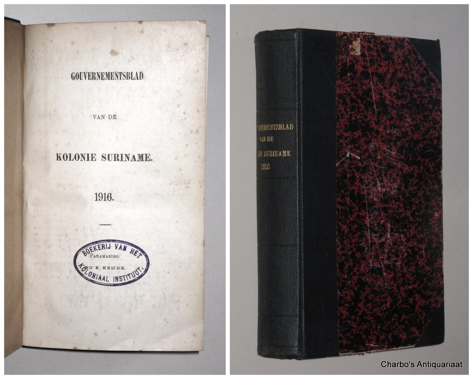 SURINAME. -  Gouvernementsblad van de Kolonie Suriname 1916.