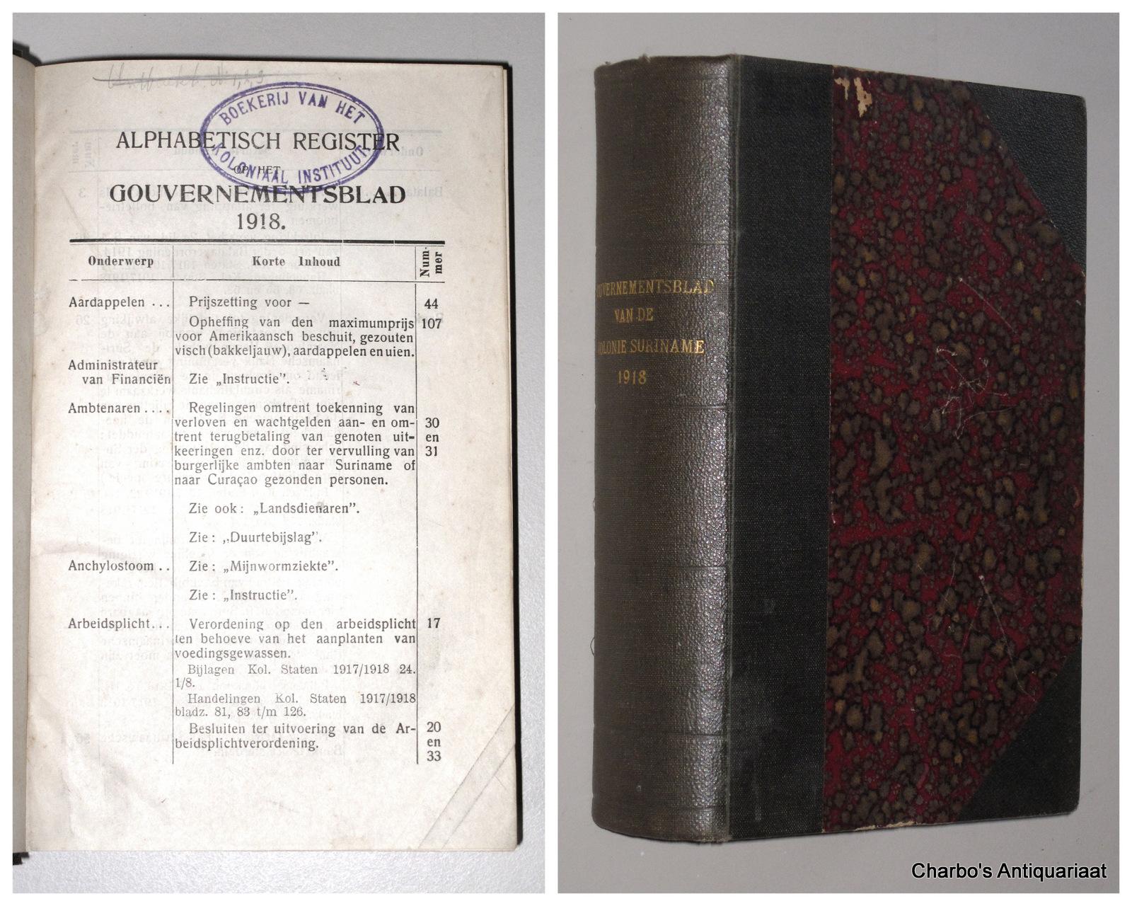 SURINAME. -  Gouvernementsblad van de Kolonie Suriname 1918.