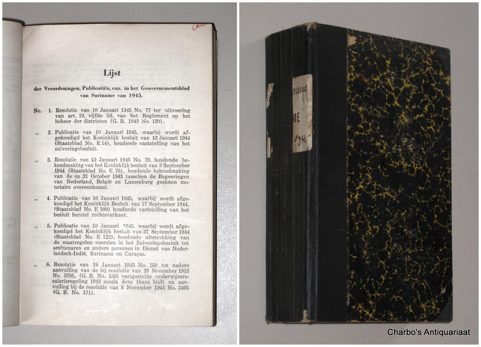 SURINAME. -  Gouvernementsblad van Suriname 1945.